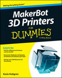 Makerbot For Dummies by Wiley