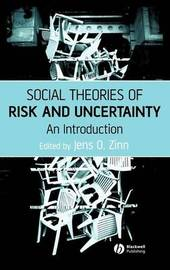 Social Theories of Risk and Uncertainty image