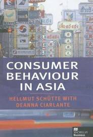 Consumer Behaviour in Asia by Hellmut Schutte image