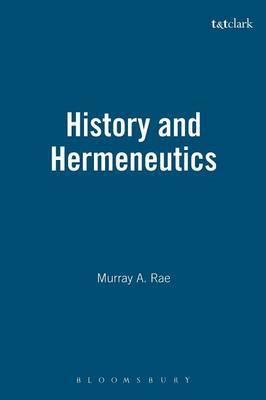 History and Hermeneutics by Murray Rae image