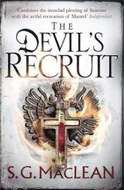 The Devil's Recruit by S. G. MacLean