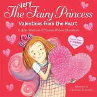 The Very Fairy Princess: Valentines From The Heart by Julie Andrews image