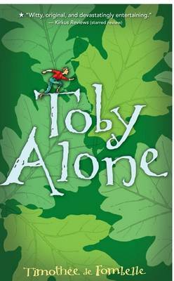 Toby Alone by Timothee Fombelle