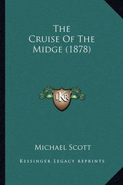 The Cruise of the Midge (1878) by Michael Scott