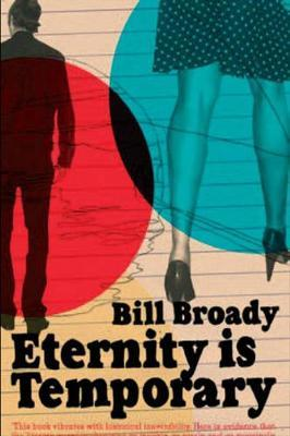 Eternity is Temporary by Bill Broady image