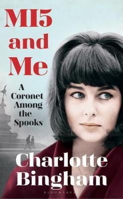 MI5 and Me by Charlotte Bingham image