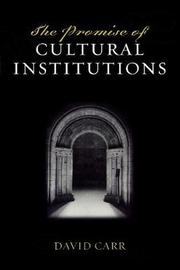 The Promise of Cultural Institutions by David Carr image