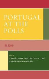 Portugal at the Polls by Andre Freire