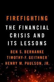 Firefighting by Ben S Bernanke