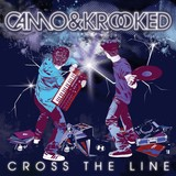 Cross The Line by Camo & Krooked