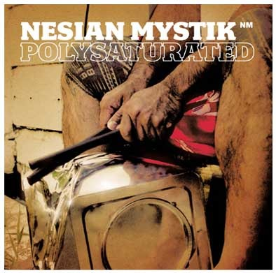 Polysaturated by Nesian Mystik