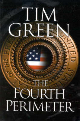 Fourth Perimeter by Tim Green