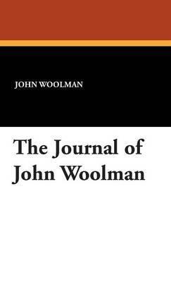 The Journal of John Woolman by John Woolman image