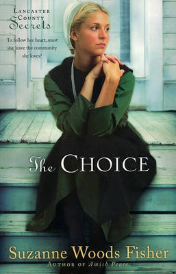 The Choice by Suzanne Woods Fisher image