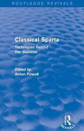 Classical Sparta by Anton Powell