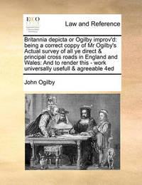 Britannia Depicta or Ogilby Improv'd by John Ogilby