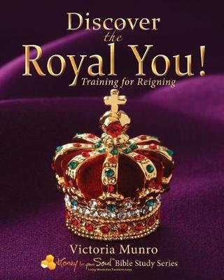 Discover the Royal You! by Victoria Munro image