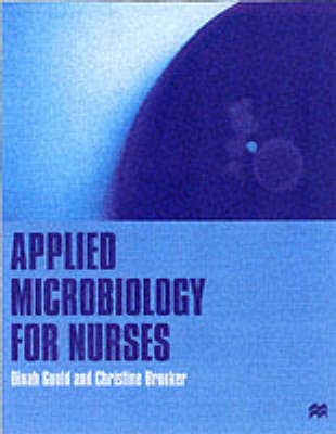 Applied Microbiology for Nurses by Dinah Gould image