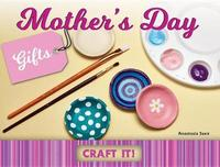Mother's Day Gifts by Anastasia Suen