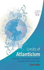 The Limits of Atlanticism by Gret Haller image