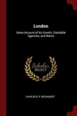 London by Charles B P Bosanquet
