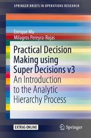 Practical Decision Making using Super Decisions v3 by Enrique Mu