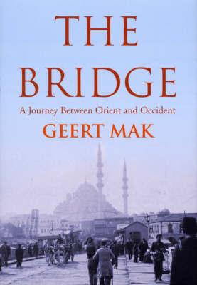 The Bridge by Geert Mak image