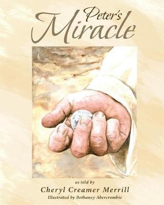 Peter's Miracle by Cheryl Creamer Merrill