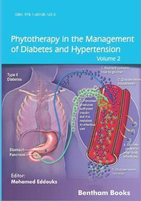 Phytotherapy in the Management of Diabetes and Hypertension by Mohamed Eddouks