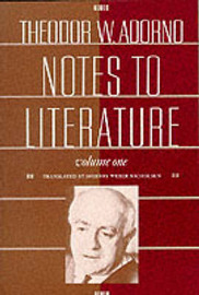 Notes to Literature by Theodor W Adorno