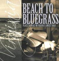 Beach to Bluegrass: Places to Brake on Virginia's Longest Road by Joe Tennis image
