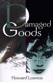 Damaged Goods by Howard A Losness image