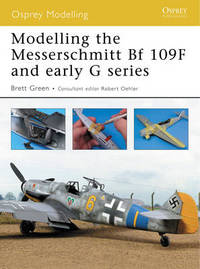 Modelling the Messerschmitt Bf 109f and Early G Series by Brett Green image