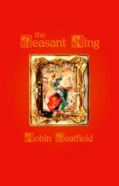 The Peasant King by Robin Peatfield image
