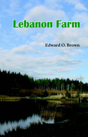 Lebanon Farm by Edward O. Brown image