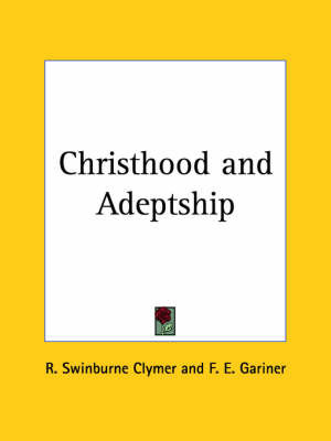 Christhood by F. E. Gariner