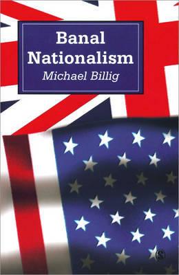 Banal Nationalism by Michael Billig image