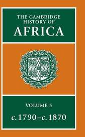 The Cambridge History of Africa 8 Volume Hardback Set: Volume 5