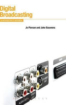 Digital Broadcasting by Jo Pierson