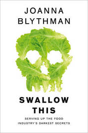 Swallow This by Joanna Blythman