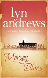 Mersey Blues by Lyn Andrews