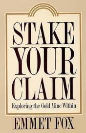 Stake Your Claim by Emmet Fox image