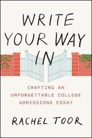 Write Your Way in by Rachel Toor