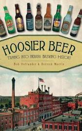 Hoosier Beer by Bob Ostrander