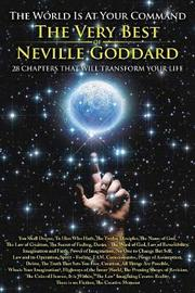 The World Is at Your Command by Neville Goddard