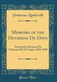 Memoirs of the Duchesse de Dino by Princesse Radziwill image