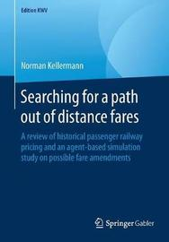 Searching for a path out of distance fares by Norman Kellermann