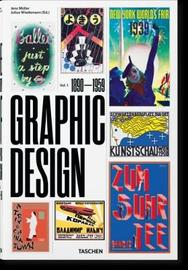 The History of Graphic Design: 1 by Jens Muller