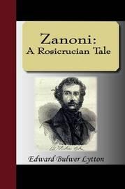Zanoni: A Rosicrucian Tale by Edward Bulwer Lytton Lytton, Bar image
