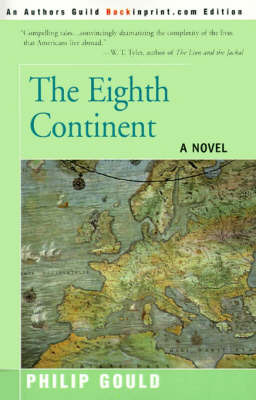 The Eighth Continent: Tales of the Foreign Service by Philip Gould image